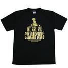 BBオリジナル【WE ARE THE CHAMPIONS】Tシャツ
